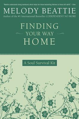 Finding Your Way Home: A Soul Survival Kit Cover Image