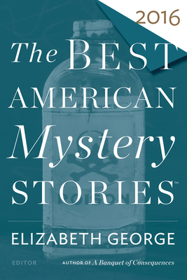 The Best American Mystery Stories 2016 (The Best American Series ®) Cover Image