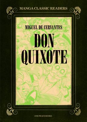 Don Quixote (Manga Classic Readers) Cover Image