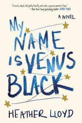 My Name Is Venus Black: A Novel Cover Image