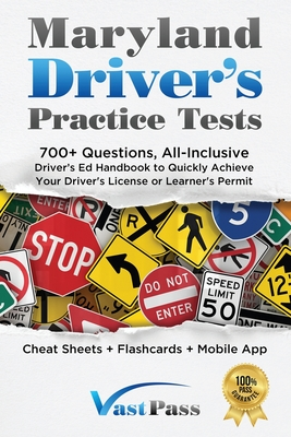 Maryland Driver's Practice Tests: 700+ Questions, All-Inclusive Driver's Ed Handbook to Quickly achieve your Driver's License or Learner's Permit (Che Cover Image
