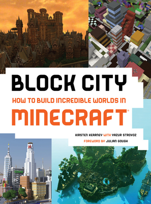 Block City: How to Build Incredible Worlds in Minecraft Cover Image