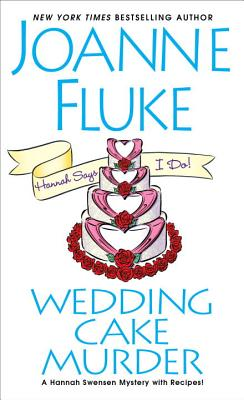 Wedding Cake Murder (A Hannah Swensen Mystery #19) Cover Image