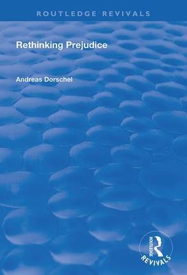 Rethinking Prejudice (Routledge Revivals) Cover Image
