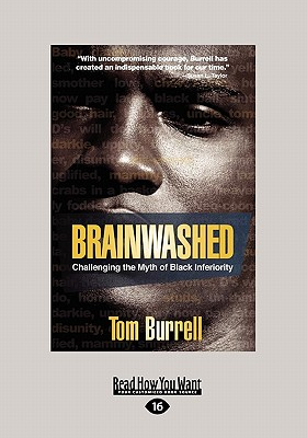 Brainwashed: Challenging the Myth of Black Inferiority (Large Print 16pt) Cover Image