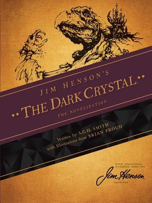 Jim Henson's The Dark Crystal: The Novelization Cover Image