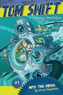 Cover for Into the Abyss (Tom Swift, Young Inventor #1)