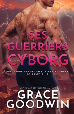Ses Guerriers Cyborg: Grands caractères Cover Image