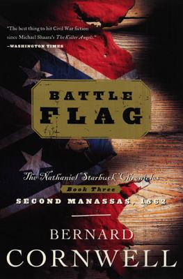 Battle Flag: The Nathaniel Starbuck Chronicles: Book Three Cover Image