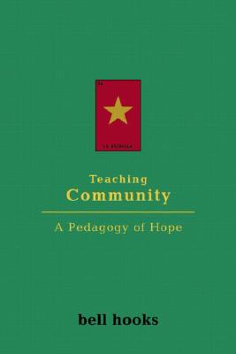 Teaching Community: A Pedagogy of Hope Cover Image