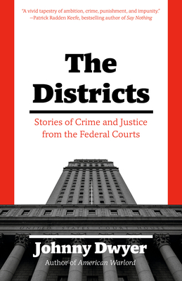 The Districts: Stories of Crime and Justice from the Federal Courts Cover Image