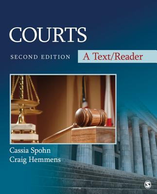 Courts: A Text/Reader (Sage Text/Reader Series in Criminology and Criminal Justice) Cover Image