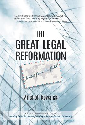 The Great Legal Reformation: Notes from the Field Cover Image