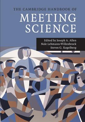 The Cambridge Handbook of Meeting Science (Cambridge Handbooks in Psychology) cover