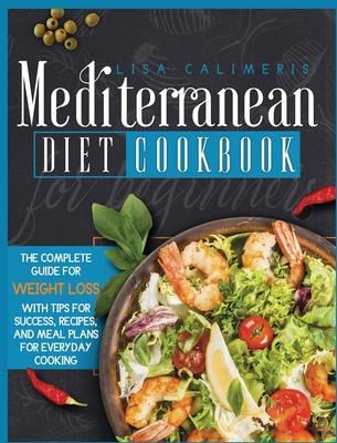 Mediterranean Diet Cookbook for Beginners Cover Image