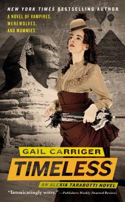 Timeless (The Parasol Protectorate #5) by Gail Carriger