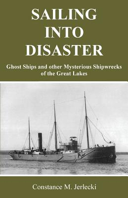 Cover for Sailing Into Disaster