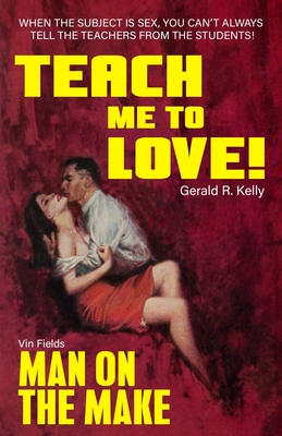 Teach Me To Love / Man On The Make Cover Image