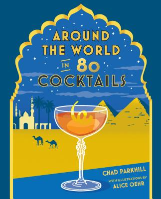 Around the World in 80 Cocktails Cover Image