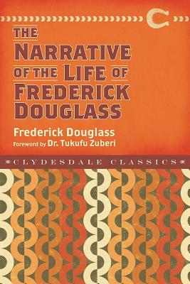 Narrative of the Life of Frederick Douglass (Clydesdale Classics) Cover Image