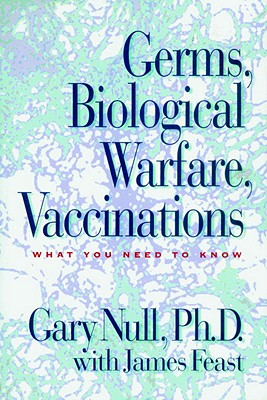 Germs, Biological Warfare, Vaccinations Cover