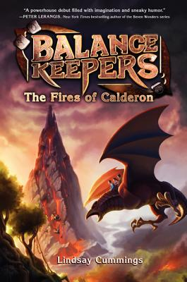 Balance Keepers, Book 1: The Fires of Calderon Cover Image