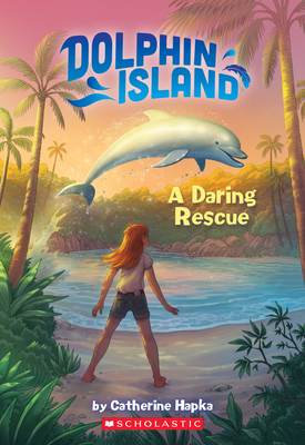 A Daring Rescue (Dolphin Island #1) Cover Image