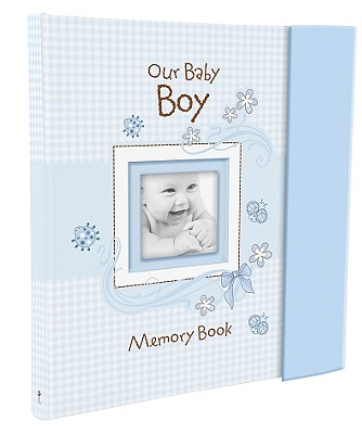 Our Baby Boy Memory Book Cover Image