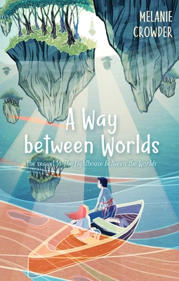 Cover for A Way between Worlds (Lighthouse Keepers)