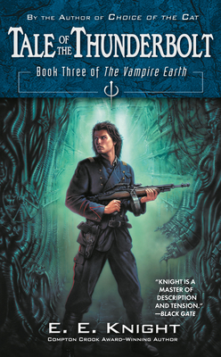 Tale of the Thunderbolt: Book Three of The Vampire Earth Cover Image