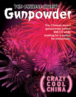 The Chinese Invent Gunpowder Cover Image