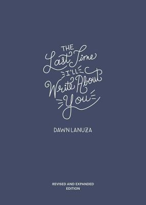 The Last Time I'll Write About You Cover Image