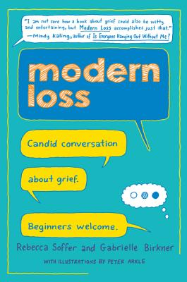 Modern Loss: Candid Conversation About Grief. Beginners Welcome. Cover Image