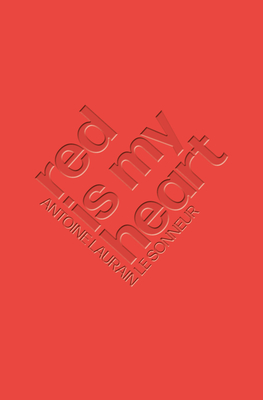 Red Is My Heart Cover Image