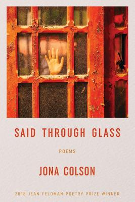 Said Through Glass: Poems Cover Image