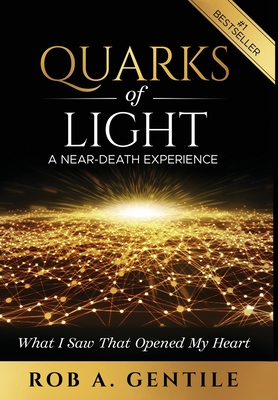 Quarks of Light: A Near-Death Experience Cover Image