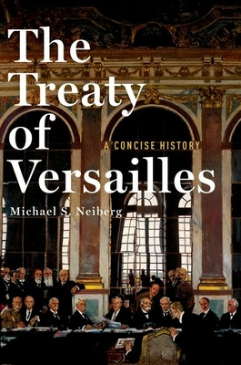 The Treaty of Versailles: A Concise History Cover Image