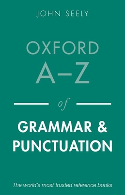 Oxford A-Z of Grammar and Punctuation Cover Image