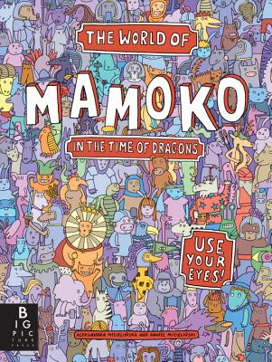 The World of Mamoko in the Time of Dragons Cover