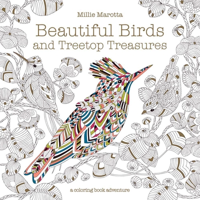 Beautiful Birds and Treetop Treasures (Millie Marotta Adult Coloring Book #8) Cover Image