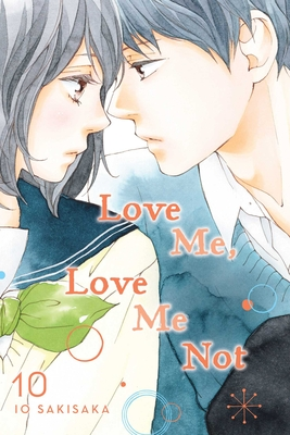 Cover for Love Me, Love Me Not, Vol. 10