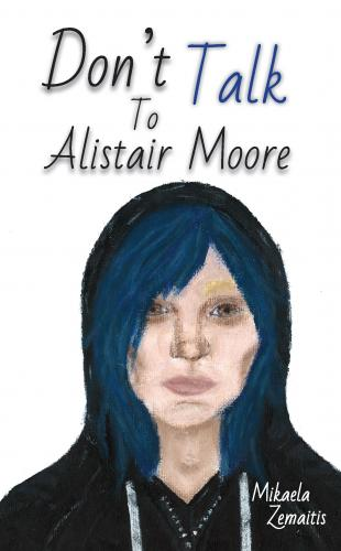 Don't Talk to Alistair Moore Cover Image