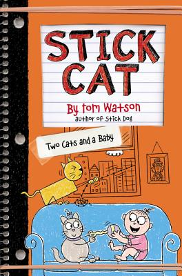 Stick Cat: Two Cats and a Baby Cover Image