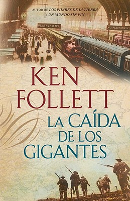 La Caida de los Gigantes = Fall of Giants Cover