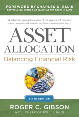 Asset Allocation: Balancing Financial Risk, Fifth Edition: Balancing Financial Risk, Fifth Edition Cover Image
