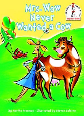 Mrs. Wow Never Wanted a Cow Cover