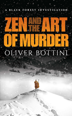 Zen and the Art of Murder: A Black Forest Investigation Cover Image
