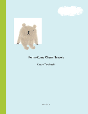 Kuma-Kuma Chan's Travels Cover Image