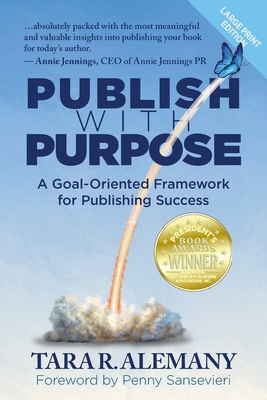 Publish with Purpose: A Goal-Oriented Framework for Publishing Success Cover Image