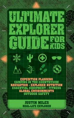Ultimate Explorer Guide for Kids Cover Image
